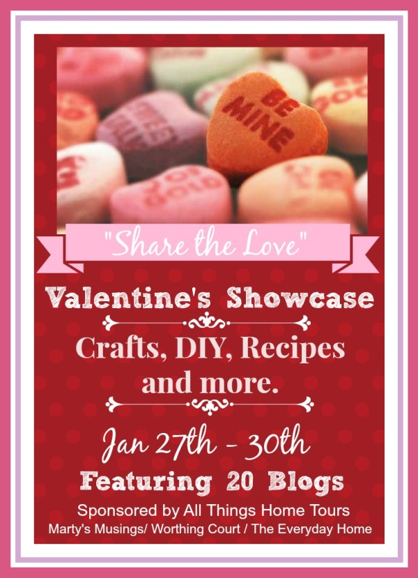 All Things Home: Share the Love Valentines Showcase at The Everyday Home - 4 Days/20 Blogs #diy #bloghop #crafts #recipes