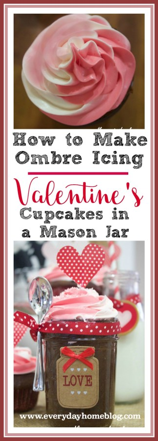 How to Make Ombre Valentines Cupcakes in a Jar | The Everyday Home | www.everydayhomeblog.com