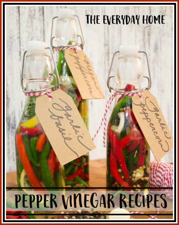 recipes-for-pepper-vinegar | The Everyday Home | www.everydayhomeblog.com