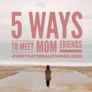 An Unconventional Guide to Finding Mom Friends