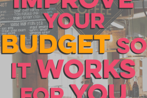 Most people fail at putting together a realistic budget. Here's how you can improve your budget to make it work for you instead of against you.