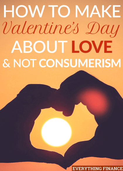 Making Valentine's Day about people, not things, will turn Valentine's Day back into what it once was: a holiday based on love, not consumerism.