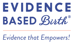 Evidence Based Birth - Evidence that Empowers!