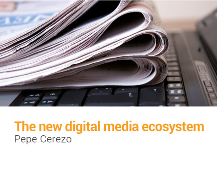 the new digital media ecosystem