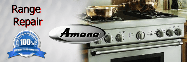 Amana Range Repair Pasadena Authorized Service