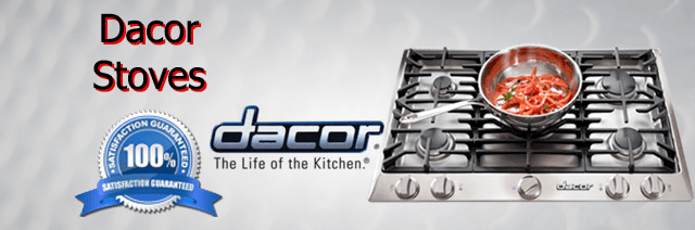 Dacor Stove Repair Pasadena Authorized Service