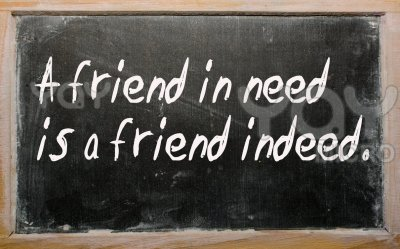 Friend in need is a friend indeed   exp of the day
