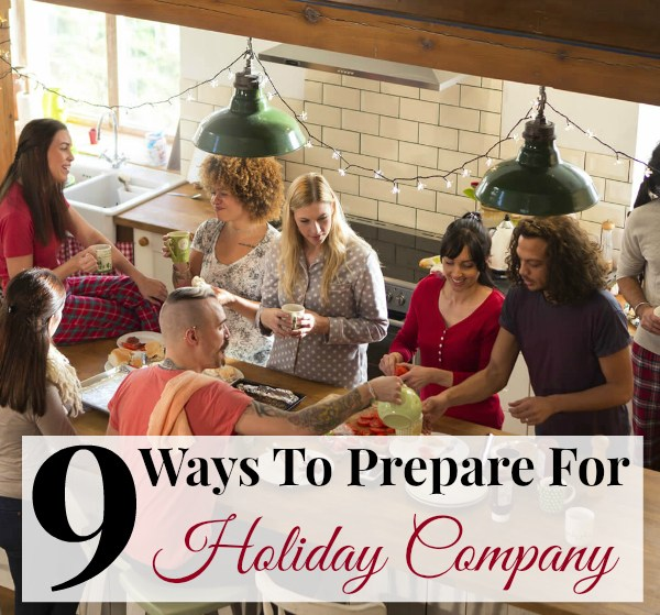 9 Ways To Prepare For Holiday Company