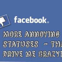 MORE Annoying Facebook Statuses - That Drive Me CRAZY!