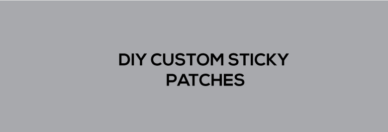DIY Custom Sticky Patches