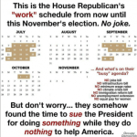 This is The Republican's House Schedule Until November – PIC