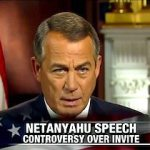 It's All About Politics – A Blinded Boehner Sees Nothing Wrong with Netanyahu's Speech