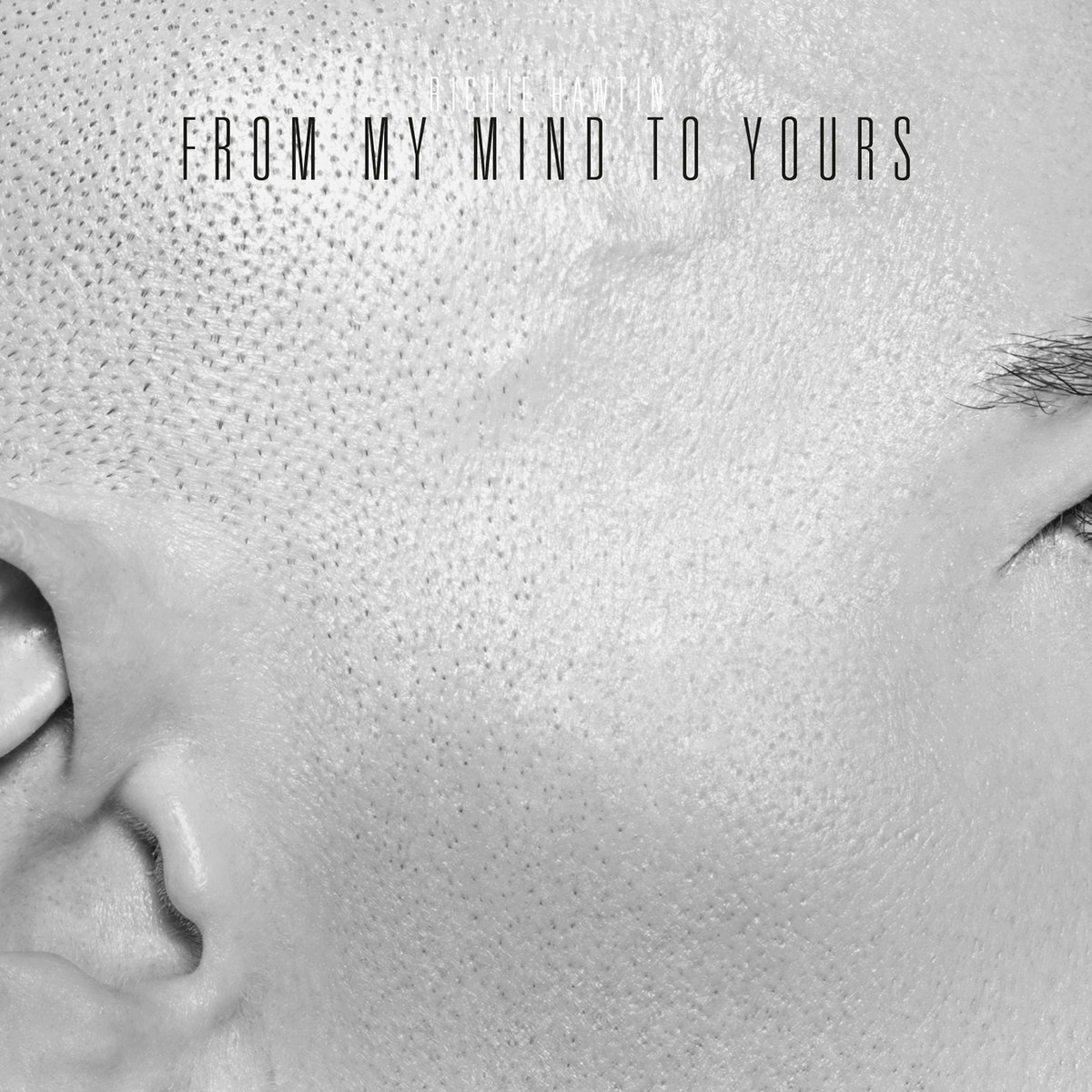Stunning From My To By Richie Hawtin From My To Yours Records Yours Or Your S Grammar Yours Or Yours inspiration Yours Or Yours