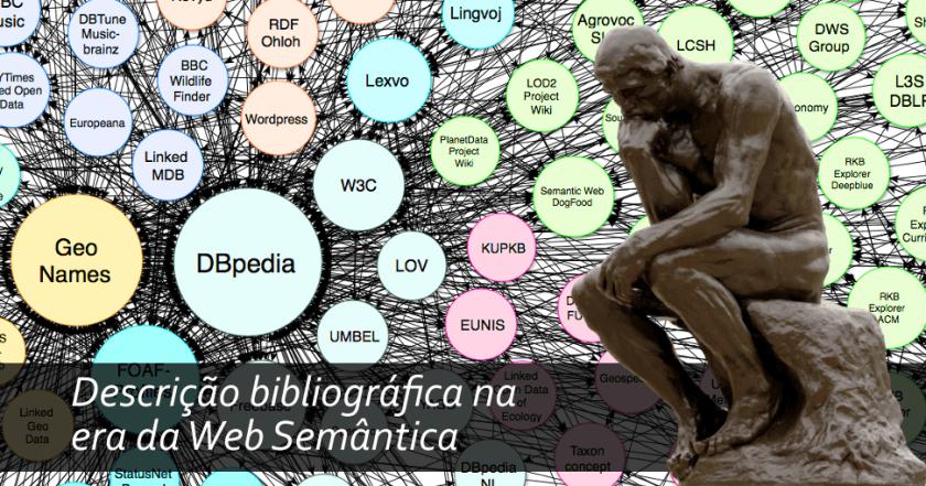Descrição bibliográfica na era da Web Semântica: por uma nova noção de documento