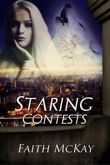 Staring Contests Faith McKay