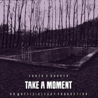 fonzo-take-a-moment-fakaza