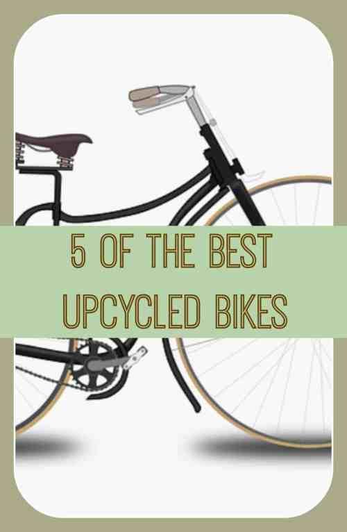 best upcycled bikes, upcyling bikes, upcycled bikes