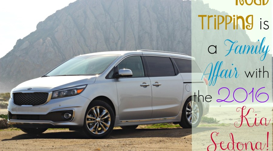 Road-tripping is a Family Affair with the 2016 Kia Sedona!