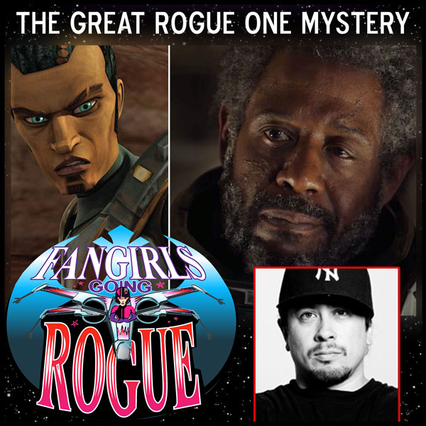 Episode #37: The Great Rogue One Mystery