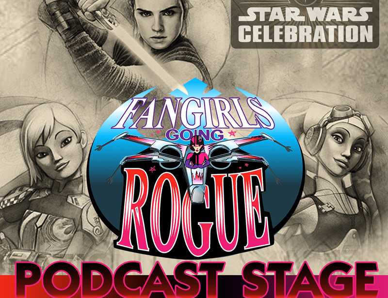 Fangirls Going Rogue Returns To Celebration Podcast Stage!