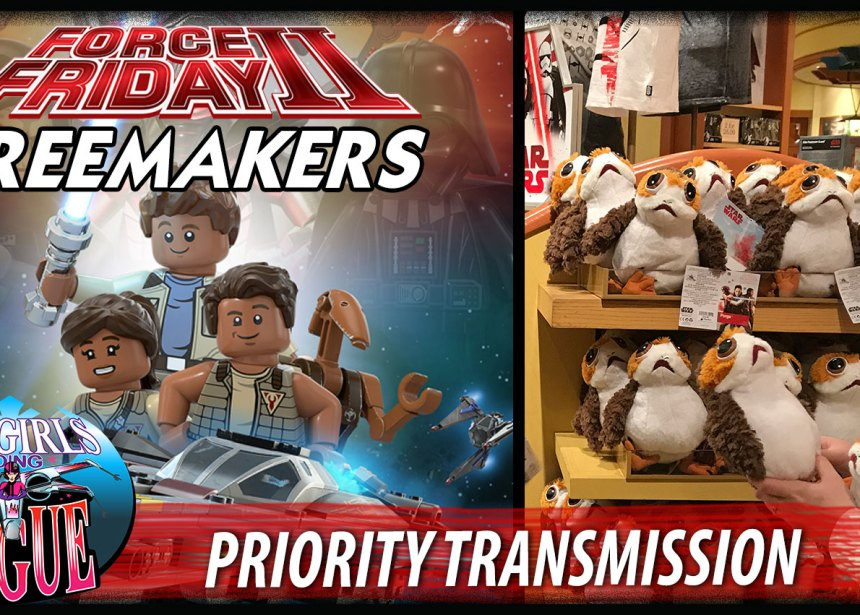 Priority Transmission #7: Force Friday Freemakers