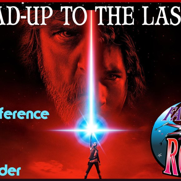 Episode 53: Lead Up to THE LAST JEDI