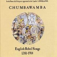 chumbawamba: english rebel songs 1381-1914
