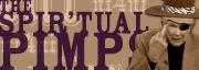 the spir-tual pimps