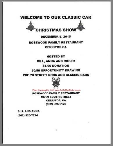 """CERRITOS CA USA """"Classic Car Christmas Show"""" December 5, Saturday - rosewood family restaurant $1 donation - 50-50 opportunity drawing - pre1976 street rods and classic - Credit: www.SoCalcarculture.com • <a style=""""font-size:0.8em;"""" href=""""http://www.flickr.com/photos/134158884@N03/23426995391/"""" target=""""_blank"""">View on Flickr</a>"""