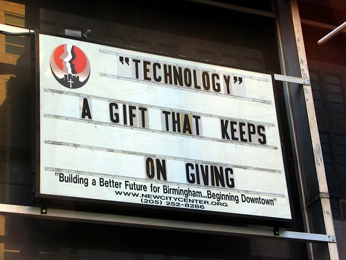 """Technology"" -- A gift that keeps on giving"