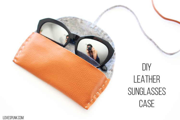 DIY Leather Sunglasses Case