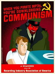 When you pirate mp3s, you're downloading COMMUNISME!