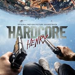 Hardcore Henry Soundtrack