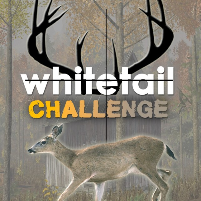 Whitetail Challenge (Out 3/9)