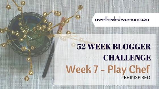 Week 7 Play chefblog