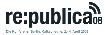 re:publica berlin 2008
