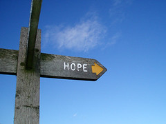 Hope is the fuel that gets you to the next step