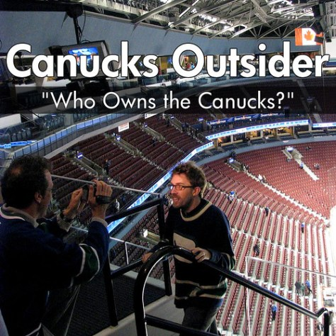 """Who Owns the Canucks?"" - Canucks Outsider #64"