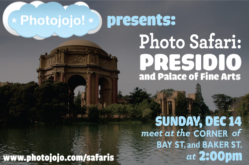Photojojo Photo Safari - The Presidio and Palace of Fine Arts