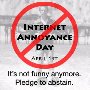 Internet Annoyance Day