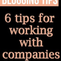Blogging Tips // 6 Tips For Working with Companies