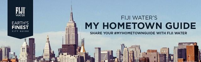 Fiji Water  #MyHometownGuide