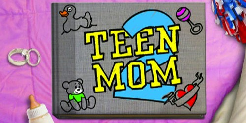 Teen Mom: Reality sobre Madres Adolescentes