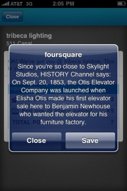 The History Channel has been using foursquare's pop up tips since at least April