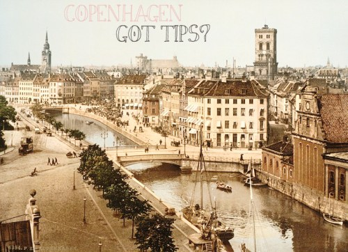 Copenhagen - Got tips?