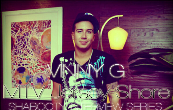 Shabooty Interview Series: Vinny Guadagnino (MTV Jersey Shore)