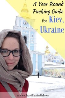 A Year Round Packing Guide for Kiev, Ukraine