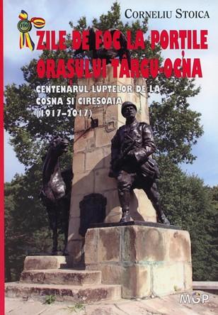 Centenarul luptelor de la Coșna și Cireșoaia