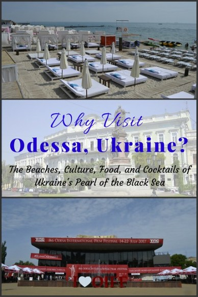 Why Visit Odessa, Ukraine- What to do, see, eat, and drink when visiting Ukraine's Pearl of the Black Sea