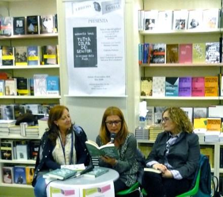 Tutta colpa dei genitori: Antonella Landi - Caterina Policaro - Libreria Tavella - 20 novembre 201